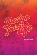 Design Your Life Notebook