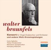 Braunfels: Konzert Fur Orgel