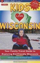 Kids Love Wisconsin