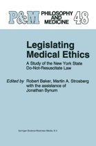 Legislating Medical Ethics