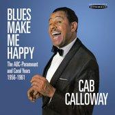 Blues Make Me Happy:..
