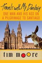Boek cover Travels with My Donkey van Tim Moore