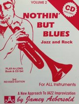 Nothin' But Blues - Aebersold Jamey -