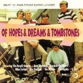 Of Hopes & Dreams & Tombs