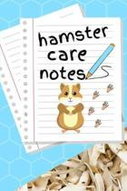 Hamster Care Notes