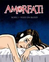 Amorfati 1 - Vlees en bloed