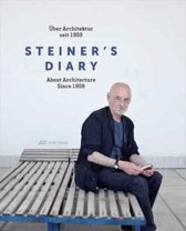 Steiner's Diary - On Architecture since 1959