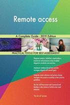 Remote access A Complete Guide - 2019 Edition