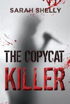 The Copycat Killer