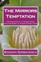 The Mirrors Temptation