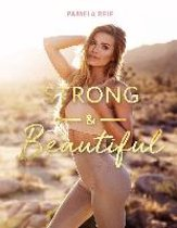 Strong & Beautiful Special Edition