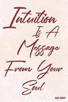 Intuition Is a Message from Your Soul