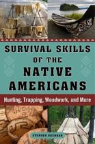 Survival Skills of the Native Americans