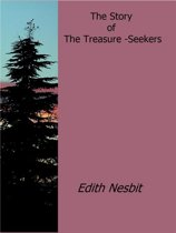 The story of the treasure-seekers
