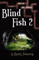 Blind Fish 2: Lost in the Tunnels