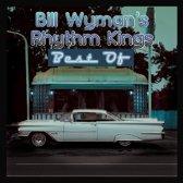 Best of Bill Wyman S R..