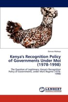 Kenya's Recognition Policy of Governments Under Moi (1978-1998)