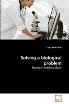 Solving a Biological Problem