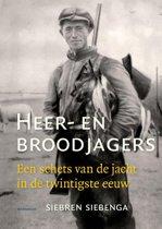 Boek cover Heer- en broodjagers van Siebren Siebenga