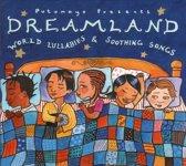 Putumayo Kids Presents: Dreamland - World Lullabies & Sooting Songs