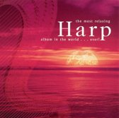 Most Relaxing Harp Album in the World... Ever!