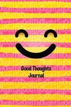 Good Thoughts Journal