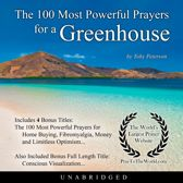 The 100 Most Powerful Prayers for a Greenhouse
