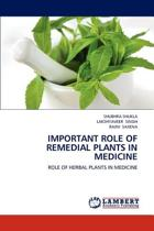 Important Role of Remedial Plants in Medicine
