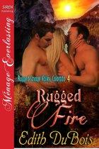 Rugged Fire