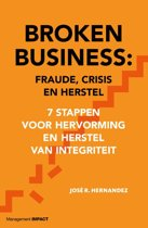 Broken Business, Fraude, crisis en herstel