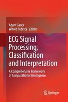 ECG Signal Processing, Classification and Interpretation