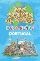 Mi Diario De Viaje Para Ni�os Portugal: 6x9 Diario de viaje para ni�os I Libreta para completar y colorear I Regalo perfecto para ni�os para tus vacac