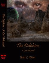 The Delphine: A Last Ark novel