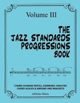 The Jazz Standards Progressions Book Vol. III