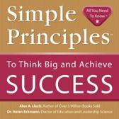 Simple Principles to Think Big & Achieve Success