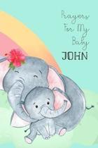 Prayers for My Baby John