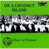 On A Coconut Island. Music Of Hawai