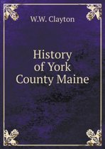 History of York County Maine