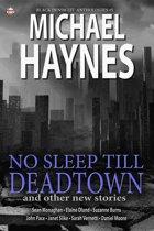 Black Denim Lit #5: No Sleep Till Deadtown