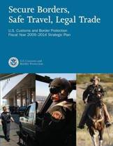 Secure Borders, Safe Travel, Legal Trade