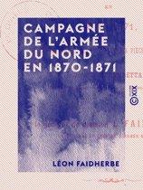 Campagne de l'armée du Nord en 1870-1871