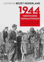 Leven in bezet Nederland 5 - 1944