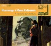 Hommage A Oum Kalsoum