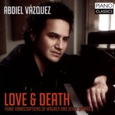 Love & Death: Piano Transcriptions Of Wagner And V