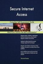 Secure Internet Access Complete Self-Assessment Guide
