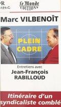 Plein cadre : entretiens avec Jean-François Rabilloud