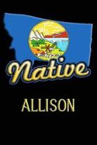 Montana Native Allison