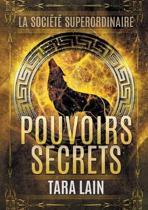 Pouvoirs Secrets