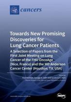 Towards New Promising Discoveries for Lung Cancer Patients