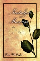 Nostalgia and Musings